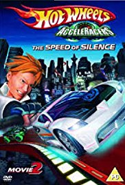 Hot Wheels AcceleRacers The Speed of Silence (2005)