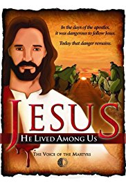 Jesus He Lived Among Us (2011)