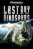 Last Day of the Dinosaurs (2010) Episode