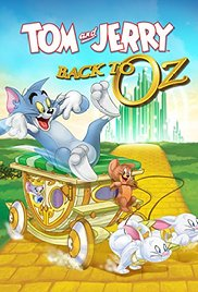 Tom and Jerry Back to Oz (2016)