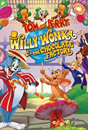 Tom and Jerry Willy Wonka and the Chocolate Factory (2017)