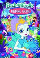 Enchantimals Finding Home (2017)