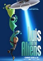 Luis And The Aliens (2018)