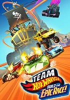 Team Hot Wheels: Build the Epic Race (2015)