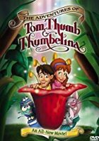 The Adventures of Tom Thumb and Thumbelina (2002) Episode