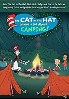 The Cat in the Hat Knows a Lot About Camping! (2016)