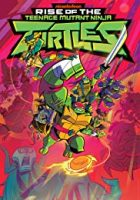 Rise of the Teenage Mutant Ninja Turtles Season 1