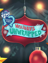 My Little Pony: Equestria Girls – Holidays Unwrapped (2019)
