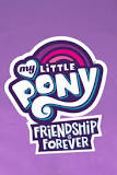 My Little Pony: Friendship Is Forever