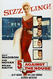 5 Against the House (1955)