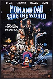 Mom and Dad Save the World (1992) Episode