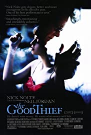 The Good Thief (2002)